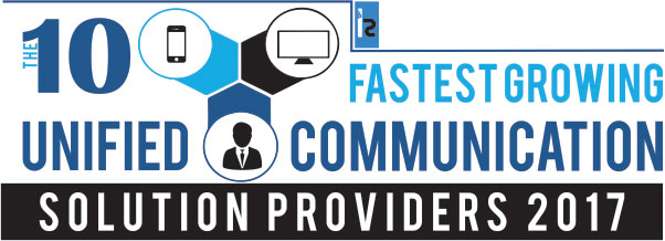 Ten Fastest Growing UC Solution Providers 2017