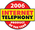--Image: Internet Telephony 2006 Product of the Year --