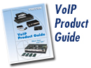 Patton's VoIP Product Guide - click it's free!