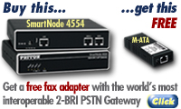 Get a free fax adapter with the world's most interoperable 2-BRI PSTN Gateway. Go to https://www.patton.com/specials/sn4554early.asp