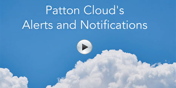 VIDEO - Patton Cloud's Alerts and Notifications