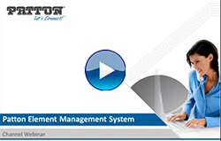 Webinar On-Demand - Patton Element Management System