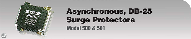 Model 500 & 501 Asynchronous, DB-25, Surge Protectors