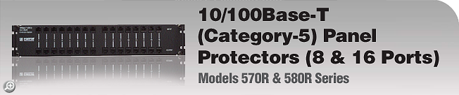 Model 570R & 580R Series 10/100Base-T (Category-5) Panel Protectors (8 & 16 Ports)