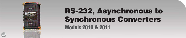 Model 2010 & 2011 RS-232, Asynchronous to Synchronous Converters
