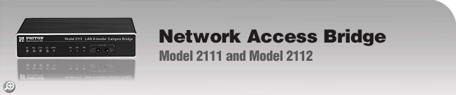 Model 2111 & 2112 End of Life Notice. Product not recommended for new installations. For next-generation alternatives, please see Patton's Model 2156 and Model 2157.