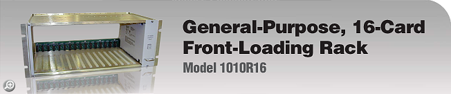 Model 1010R16 General-Purpose, 16-Card, Front-Loading Rack