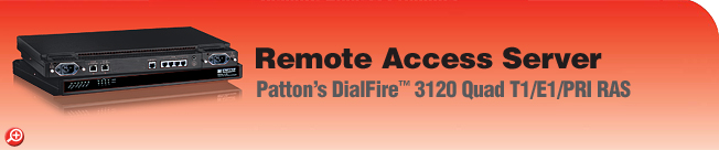 DialFire� Model 3120 Remote Access Server (RAS) 96 or 120-port, V.92, V.110, V.90, K56Flex�, V.34+, and ISDN Dial-Up Remote Access Server (RAS)