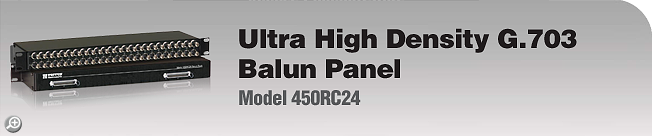 Model 450RC24 Ultra High Density G.703 Balun Panel