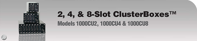Model 1000CU2, 1000CU4 & 1000CU8 2, 4, & 8-Slot ClusterBoxes™