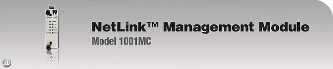 Model 1001MC NetLink� Management Module